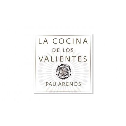 La cuina dels valents, Pau Arenós (RBA)